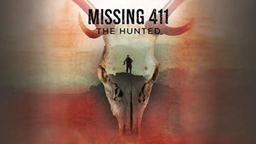 Missing 411 – The Hunted