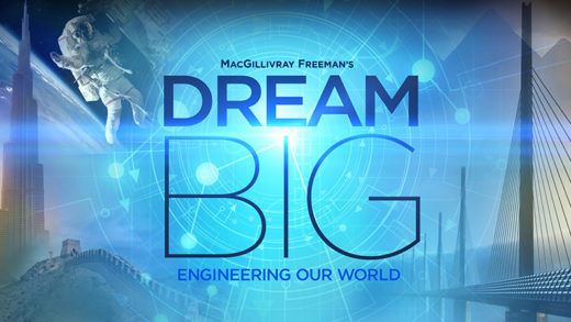 Dream Big – Engineering Our World