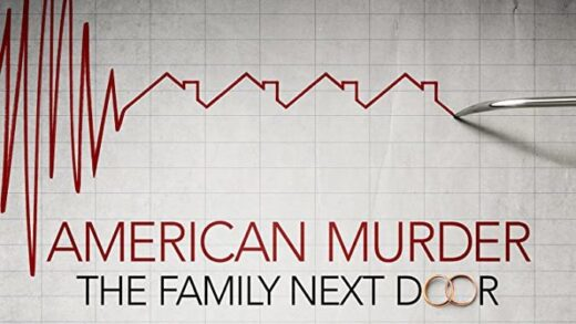 American Murder – The Family Next Door